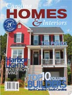 Carolina Homes and Interiors Vol 20 #3 *digital* Magazine