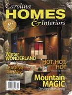 Carolina Homes and Interiors Vol 20 #5 *digital* Magazine