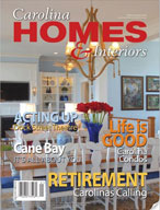 Carolina Homes and Interiors Volume 22 #1